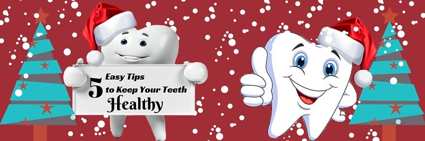 5 Tips To Keep Your Teeth Healthy This Christmas